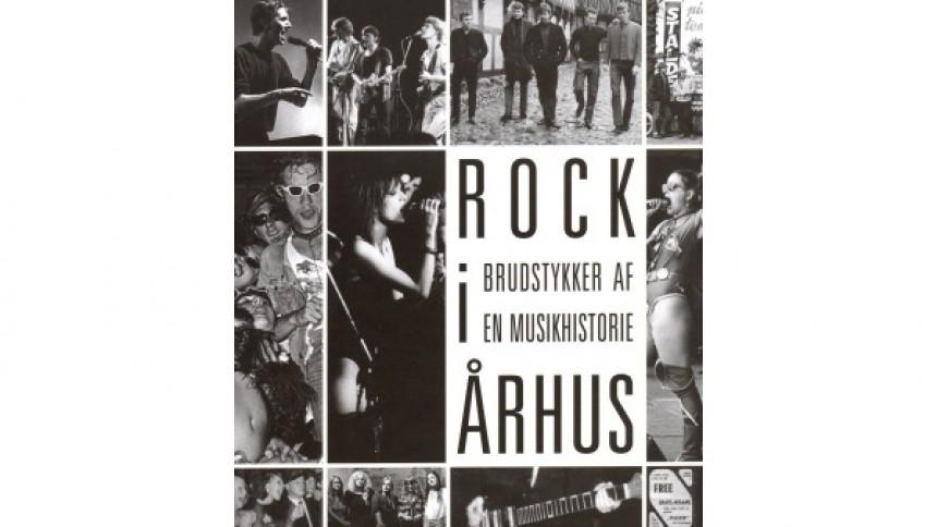 Jørgen Nielsen: Rock i Århus – brudstykker af en musikhistorie