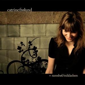 Catrine Frølund Trio: Catrine Frølund