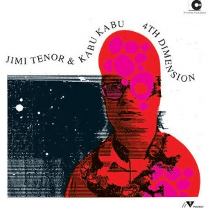 Jimi Tenor & Kabu Kabu: 4th Dimension