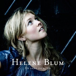 Helene Blum: En Gang Og Altid