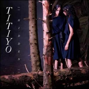 Titiyo: Hidden