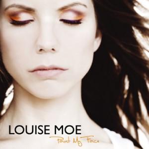 Louise Moe: Paint My Face