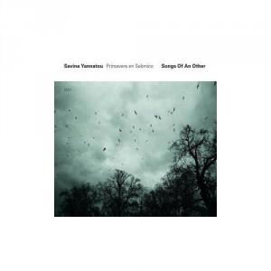 Savina Yannatou & Primavera En Salonico: Songs Of An Other
