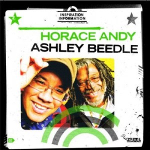Horace Andy & Ashley Beedle: Inspirational Information