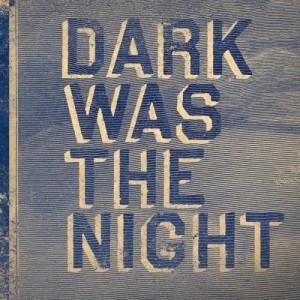 Div. Kunstnere: Dark Was The Night