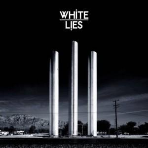 White Lies: To Lose My Life...