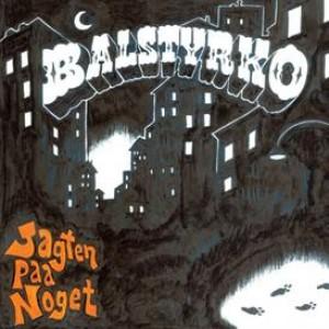 Balstyrko: Jagten Paa Noget