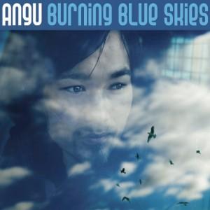 Angu: Burning Blue Skies