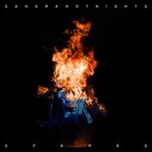 Sahara Hotnights: Sparks