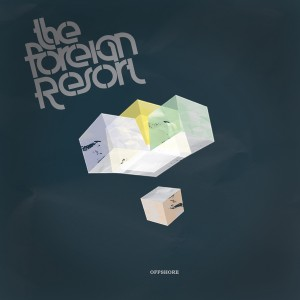 The Foreign Resort: Offshore