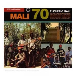 Diverse kunstnere: Mali 70 – Electric Mali