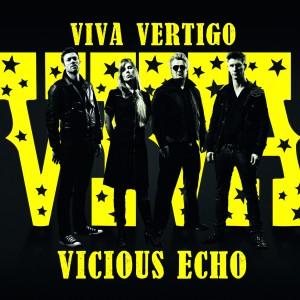 Viva Vertigo: Vicious Echo