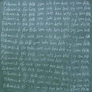 Bob Hund: Folkmusik För Folk Som Inte Kan Bete Sig Som Folk