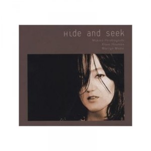 Makiko Hirabayashi Trio: Hide And Seek