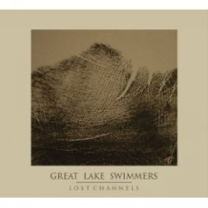 Great Lake Swimmers: Lost Channels