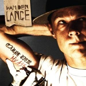 Ham Den Lange: Carpe Diem, My Ass