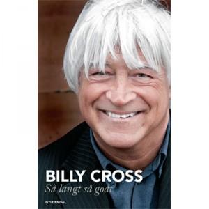 Billy Cross: Så Langt Så Godt