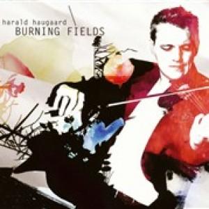 Harald Haugaard: Burning Fields