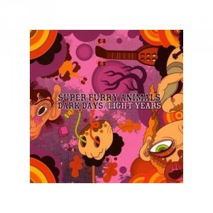 Super Furry Animals: Dark Days / Light Years