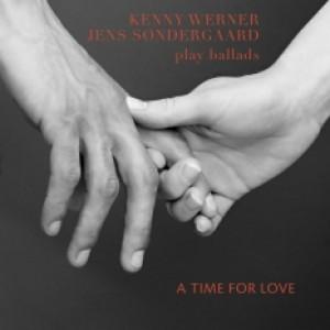 Kenny Werner & Jens Søndergaard: A Time For Love