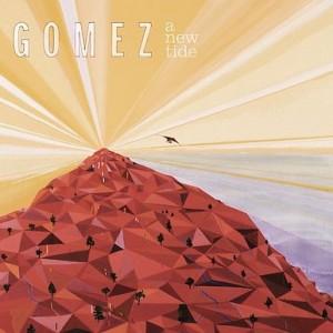 Gomez: A New Tide