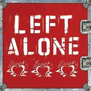 Left Alone: Left Alone