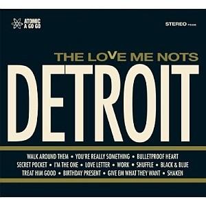 The Love Me Nots: Detroit