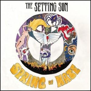 The Setting Son: Spring Of Hate