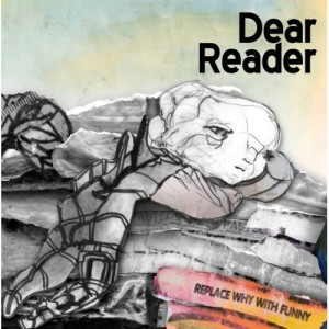 Dear Reader: Replace Why With Funny