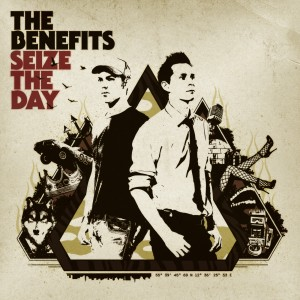 The Benefits: Seize The Day