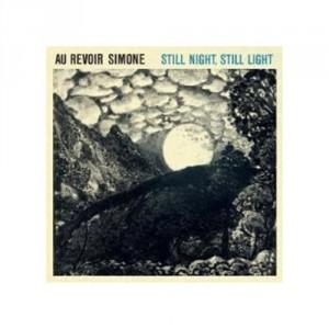 Au Revoir Simone: Still Night, Still Light