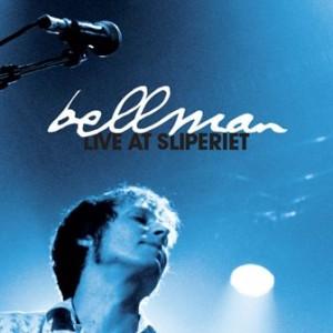 Bellman: Live At Sliperiet