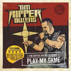 Tim Ripper Owens: Play My Game