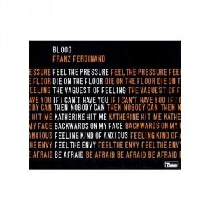 Franz Ferdinand: Blood