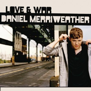 Daniel Merriweather: Love & War