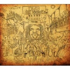 Dave Matthews Band: Big Whiskey & The GrooGrux King