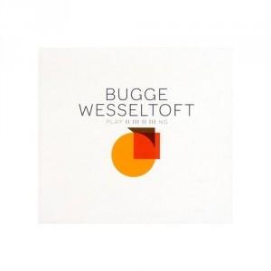 Bugge Wesseltoft: PLAY II III II III NG