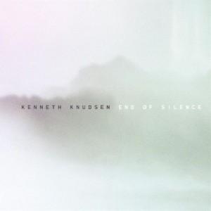 Kenneth Knudsen: End of Silence