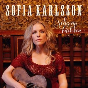 Sofia Karlsson: Söder Om Kärleken