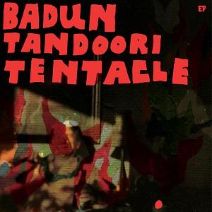 Badun: Tandoori Tentacles