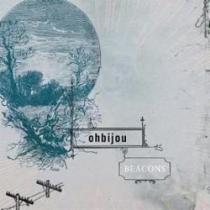 Ohbijou: Beacons