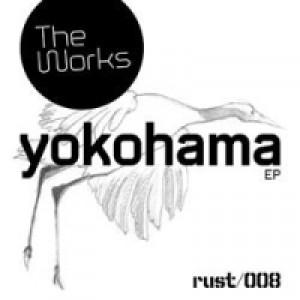 The Works: Yokohama EP