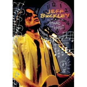 Jeff Buckley: Grace Around The World