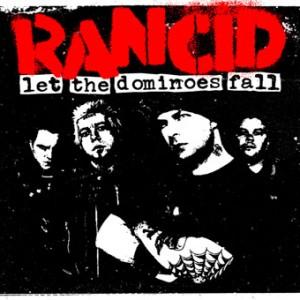 Rancid: Let The Dominos Fall
