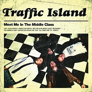 Traffic Island: Meet Me In The Middle Class