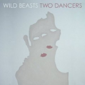 Wild Beasts: Two Dancers