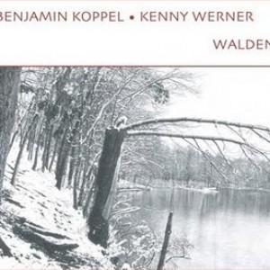 Kenny Werner & Benjamin Koppel: Walden