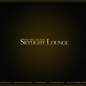 Skylight Lounge: Skylight Lounge