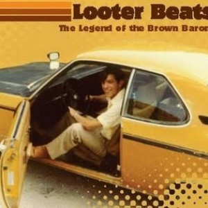 Looter Beats: The Legend of the Brown Baron