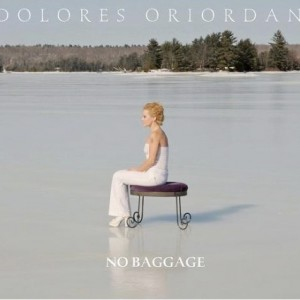 Dolores O'Riordan: No Baggage